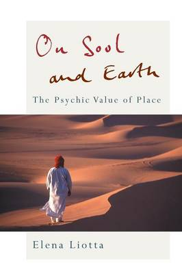 On Soul and Earth: The Psychic Value of Place