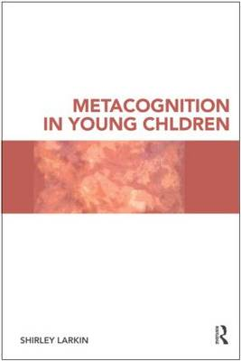 Metacognition in Young Children