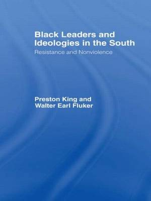 Black Leaders and Ideologies in the South: Resistance and Non-violence