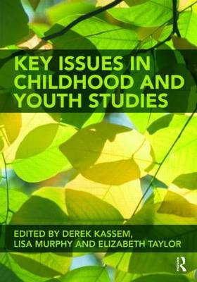 Key Issues in Childhood and Youth Studies