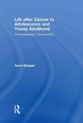 Life After Cancer in Adolescence and Young Adulthood