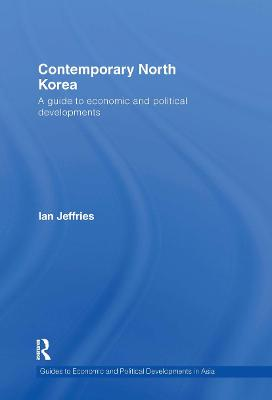 Contemporary North Korea: A guide to economic and political developments