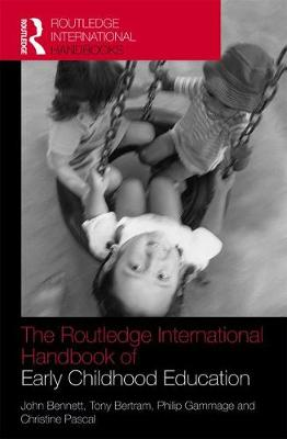 The Routledge International Handbook of Early Childhood Education