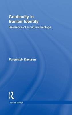 Continuity in Iranian Identity: Resilience of a Cultural Heritage