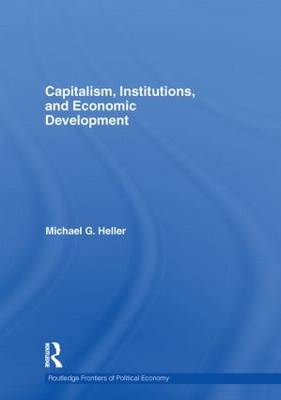 Capitalism, Institutions, and Economic Development