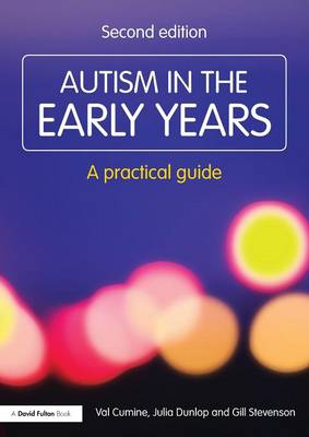 Autism in the Early Years: A Practical Guide