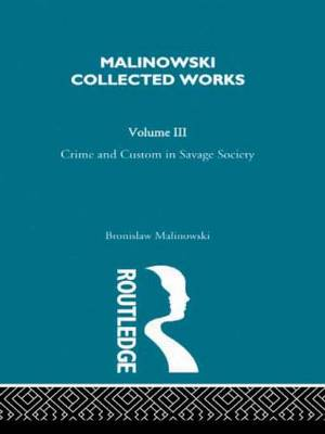Crime and Custom in Savage Society: 1926/1940