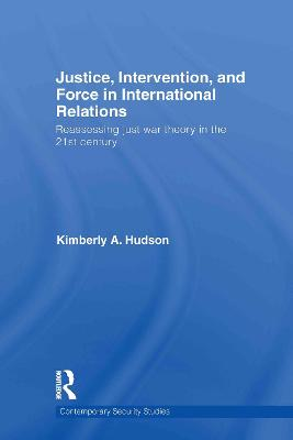 Justice, Intervention and Force in International Relations