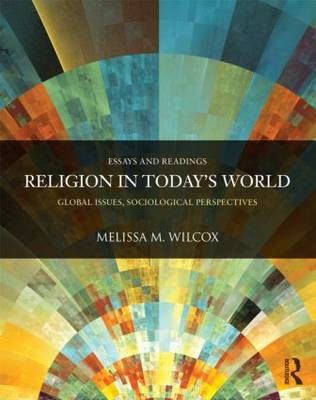 Religion in Today's World: Global Issues, Sociological Perspectives
