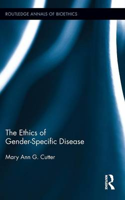 The Ethics of Gender-Specific Disease
