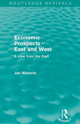 Economic Prospects - East and West: A View from the East