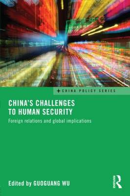 China's Challenges to Human Security: Foreign Relations and Global Implications