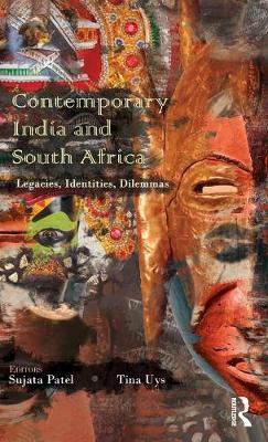 Contemporary India and South Africa: Legacies, Identities, Dilemmas