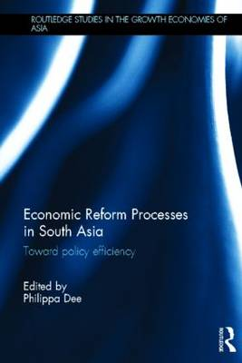 Economic Reform Processes in South Asia: Toward Policy Efficiency