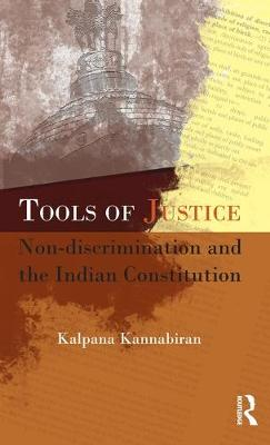 Tools of Justice: Non Discrimination and the Indian Constitution