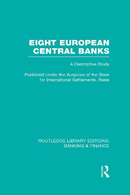 Eight European Central Banks: Organization and Activities
