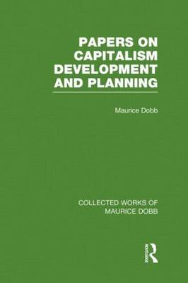 Papers on Capitalism, Development and Planning