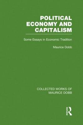 Political Economy and Capitalism: Some Essays in Economic Tradition