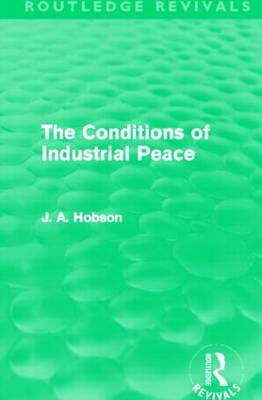 The Conditions of Industrial Peace
