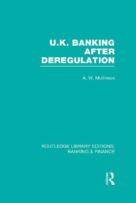 UK Banking After Deregulation