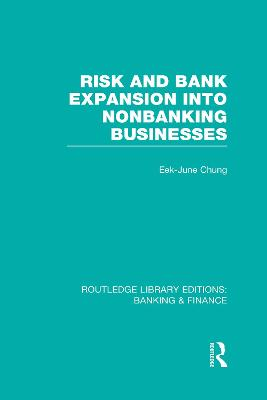 Risk and Bank Expansion into Nonbanking Businesses