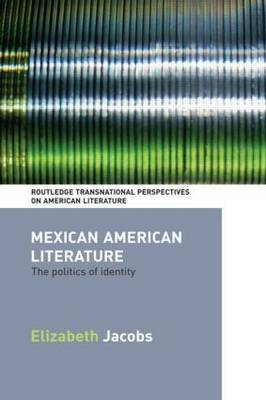 Mexican American Literature: The Politics of Identity