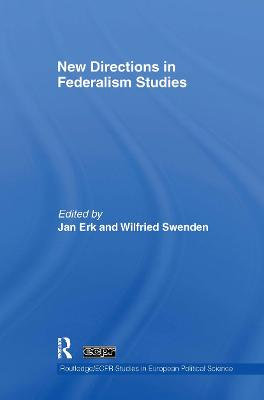 New Directions in Federalism Studies