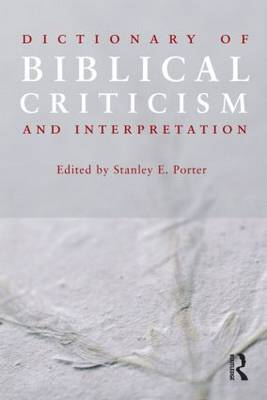 Dictionary of Biblical Criticism and Interpretation