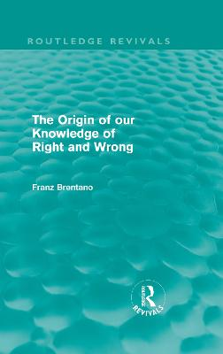 The Origin of Our Knowledge of Right and Wrong