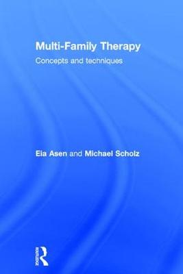 Multi-Family Therapy: Concepts and Techniques