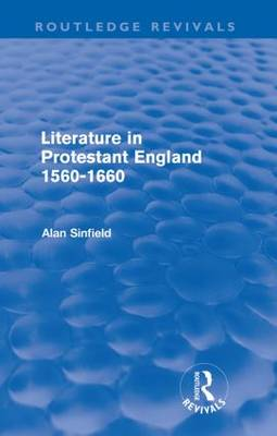 Literature in Protestant England, 1560-1660