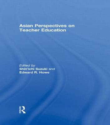 Asian Perspectives on Teacher Education