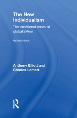 The New Individualism: The Emotional Costs of Globalization