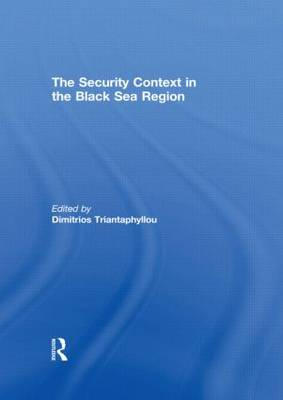 The Security Context in the Black Sea Region
