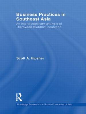 Business Practices in Southeast Asia: An interdisciplinary analysis of theravada Buddhist countries