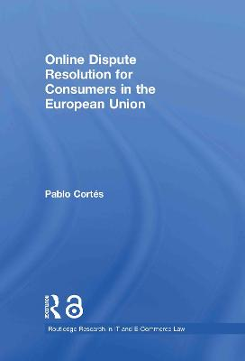 Online Dispute Resolution for Consumers in the European Union (Open Access)