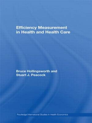Efficiency Measurement in Health and Health Care