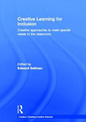 Creative Learning for Inclusion: Creative approaches to meet special needs in the classroom