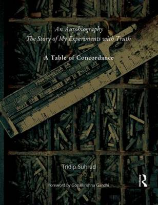 An Autobiography or the Story of My Experiments with Truth: A Table of Concordance