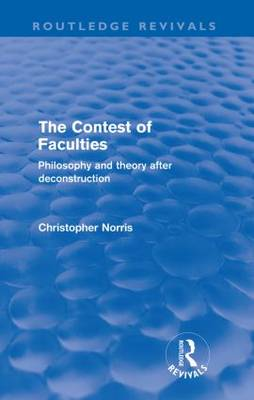 Contest of Faculties: Philosophy and Theory after Deconstruction