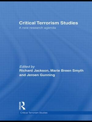 Critical Terrorism Studies: A New Research Agenda
