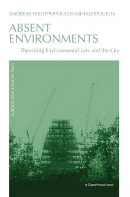 Absent Environments: Theorising Environmental Law and the City