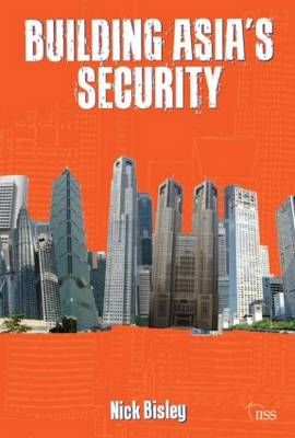 Building Asia's Security