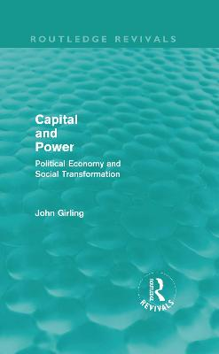 Capital and Power: Political Economy and Social Transformation