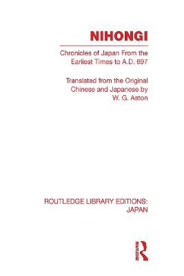 Nihongi: Chronicles of Japan from the Earliest Times to A D 697