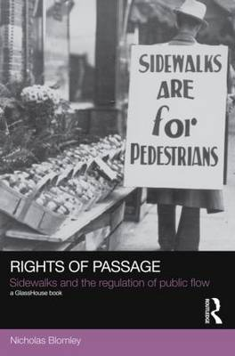 Rights of Passage: Sidewalks and the Regulation of Public Flow