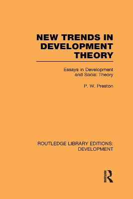 New Trends in Development Theory: Essays in Development and Social Theory