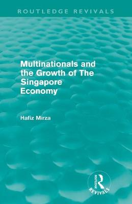 Multinationals and the Growth of the Singapore Economy
