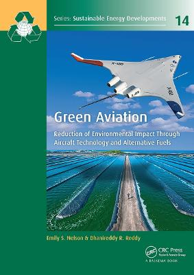 Green Aviation: Reduction of Environmental Impact Through Aircraft Technology and Alternative Fuels