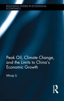 Peak Oil, Climate Change, and the Limits to China's Economic Growth